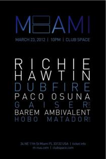 2012-03-24 - Friday, March 23, 2012 - Richie Hawin - Space - Miami, Florida