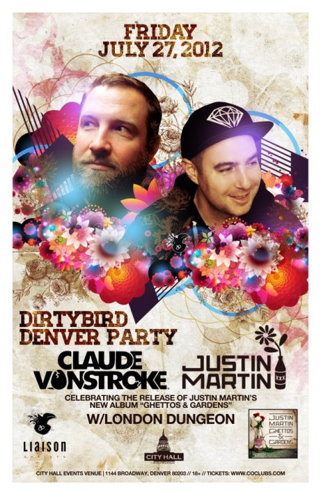 Dirtybird Denver Party / Claude VonStroke, Justin Martin // City Hall (1144 Broadway) // Denver, Colorado // Friday, July 27, 2012