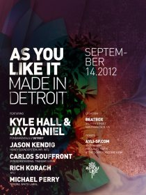 As You Like It: Made in Detroit // Beatbox // 314 11th St., San Francisco, CA 94103 // Friday, September 14, 2012