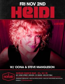 LifeMusicFun.com (Denver): THIS Friday, November 2. Heidi + Our Great Friends, Oona + Steve Mangleson // Norad Dance Bar // 821 22nd St, Denver, Colorado 80205 // Love you! Love, LifeMusicFun.com