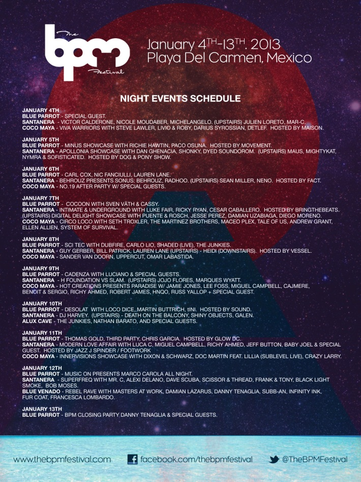 BPM Festival 2013 // Night Schedule
