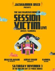 LifeMusicFun.com (SF San Francisco / Bay Area): SESSION VICTIM (Berlin/Hamburg) + Adnan Sharif (Forward), Brian Bejarano (AYLI), RAMONA (Belgium) // The Public Works SF // 161 Erie Street, San Francisco, CA 94103