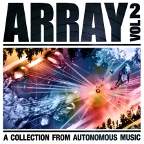 Autonomous Music // Array Vol. 2