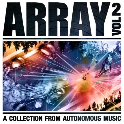 Autonomous Music // Array Vol. 2