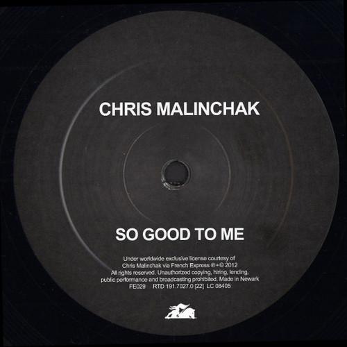 Chris Malinchak // So Good To Me