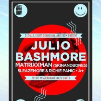 Lights Down Low / Julio Bashmore Flyer