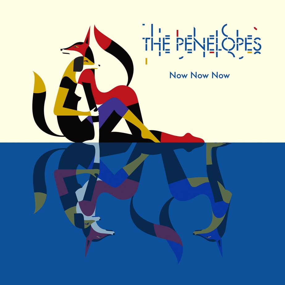 The Penelopes - Now Now Now