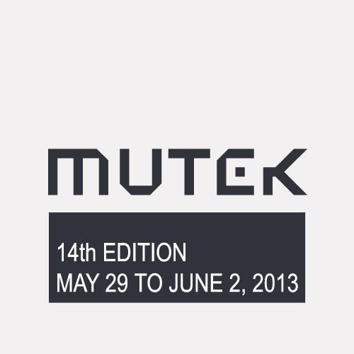 MUTEK 2013
