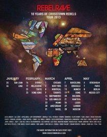 Rebel Rave: 10 Years of Crosstown Rebels 2013 Tour