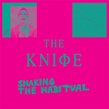 the knife | shaking the habitual