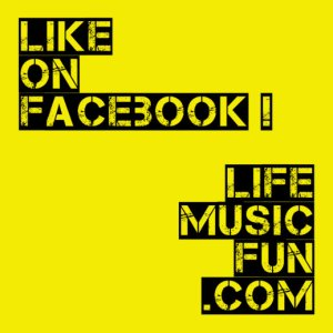 Like LifeMusicFun on Facebook