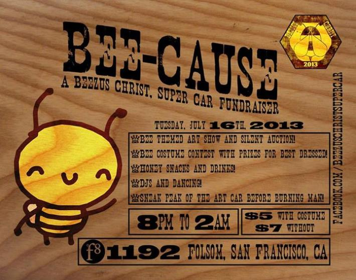 Bee-Cause Beezus Christ, Super Car Flyer