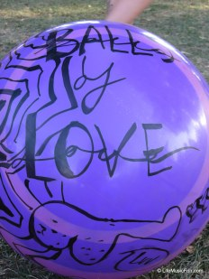 "....I don't think he realized this ball said ""Balls of Love."" Haha!"