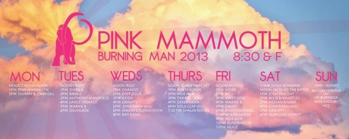 Pink Mammoth Burning Man 2013 Lineup (830-F)
