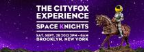Cityfox Experience - Space Knights