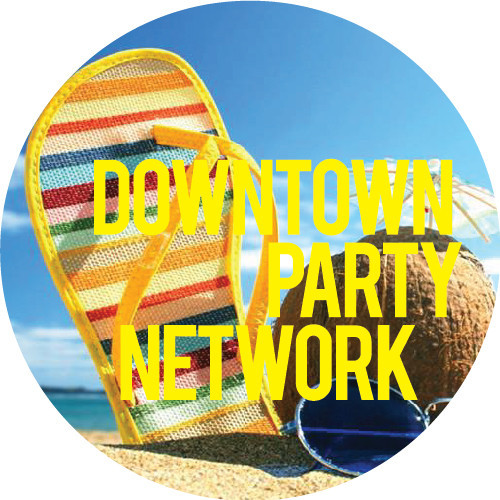 Downtown Party Network - Summer