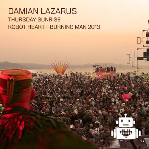 Damian Lazarus - Burning Man 2013