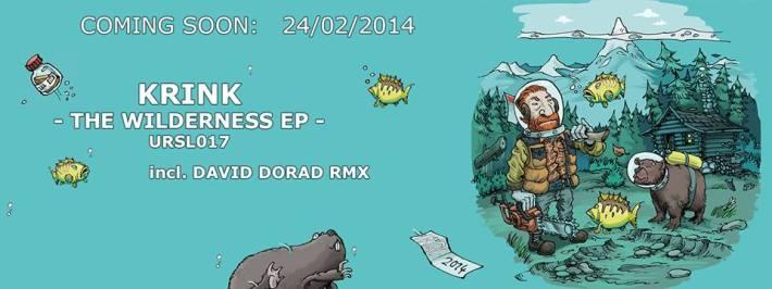 KRINK | The Wilderness EP | URSL
