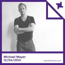 Michael Mayer | fabric Promo Mix (Spring 2014)