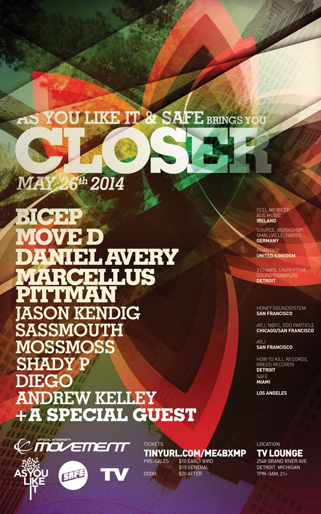 As You Like It and Safe Detroit CLOSER - Bicep, Move D, Daniel Avery