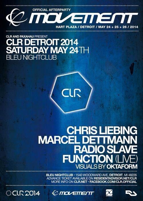 CLR Detroit Movement 2014 Chris Liebing Marcel Dettmann Radioslave Function OKTAform Bleu