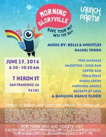 Morning Gloryville SF Launch Party