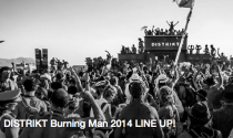 DISTRIKT Burning Man 2014 Lineup Set Times