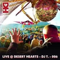DJ T | Live @ Desert Hearts Spring Festival 2014