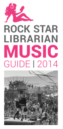 Rock Star Librarian Burning Man 2014 Music Guide