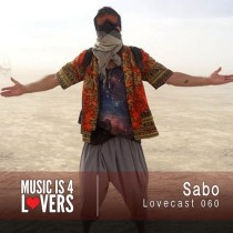 Lovecast Episode 060 | Sabo [ Musicis4Lovers ]