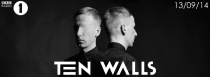 Ten Walls | BBC Radio 1 Essential Mix | 2014-09-13