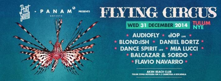 DEC 31 WED _ NYE [NIGHT] | Flying Circus Tulum | Akiin Beach Club | Carretera a Boca Paila KM 9.5, Zona Hotelera, 77780 Tulum, QROO, Mexico | 8PM-8AM