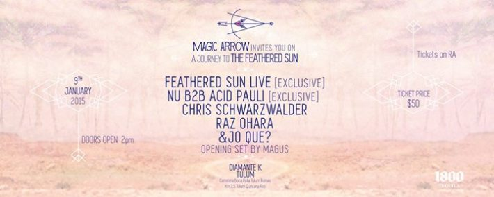 JAN 09 FRI DAY-NIGHT | OFF-BPM | Magic Arrow - Journey to The Feathered Sun NU B2B ACID PAULI, CHRIS SCHWARZWALDER, RAZ OHARA, JO QUE, MAGUS | Diamante K Tulum | 2pm-Close