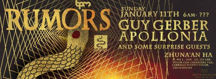 JAN 11 SUN [6AM-?] | RUMORS CENOTE PARTY - Guy Gerber Appollonia Special Guests | Zhuna'an Ha