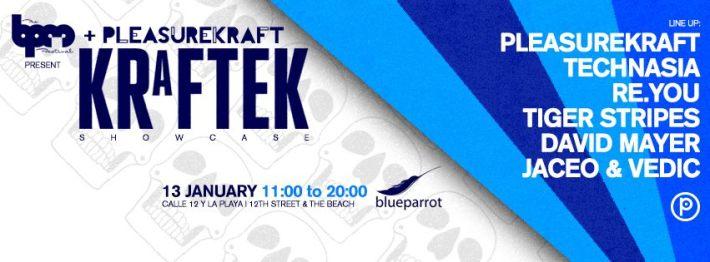 JAN 13 TUE DAY | BPM Festival 2015 | Kraftek Showcase | Blue Parrot | 11am-8pm