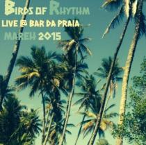 Lips and Rhythm Records - Birds of Rhythm Live - Mareh 2015
