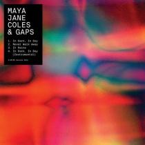 Maya Jane Coles and Gaps