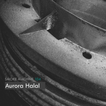 Smoke Machine Podcast 104 Aurora Halal