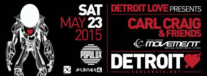 SAT MAY 23 | CARL CRAIG AND FRIENDS | POPULUX