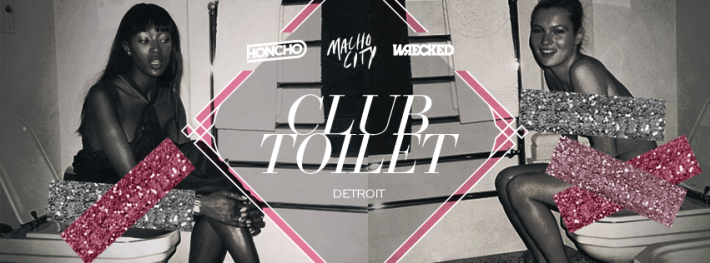 SAT MAY 23 | CLUB TOILET | MENJOS | 928 W MCNICHOLS RD