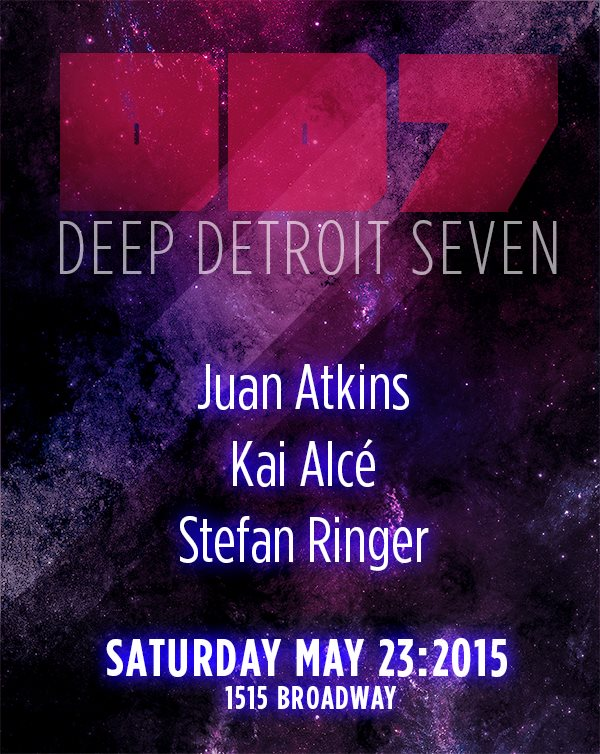 SAT MAY 23 | DEEP DETROIT 7 | 1515 BROADWAY