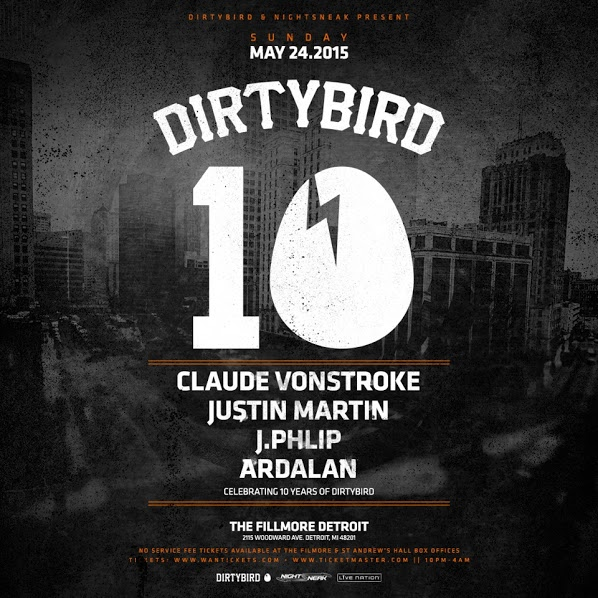 SUN MAY 24 | DIRTYBIRD 10 w CLAUDE VONSTROKE, JUSTIN MARTIN, J.PHLIP, ARDALAN | THE FILLMORE