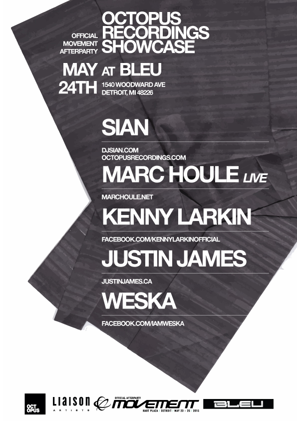 SUN MAY 24 | OCTOPUS RECORDINGS | BLEU | 1540 WOODWARD AVE