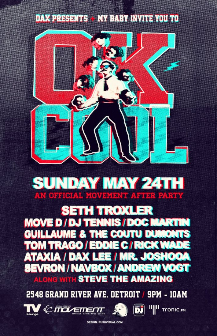 SUN MAY 24 | OK COOL W SETH TROXLER, MOVE D, DJ TENNIS, DOC MARTIN, GUILLAUME AND THE COUTU DUMONTS, TOM TRAGO, EDDIE C, RICK WADE, ATAXIA | TV LOUNGE