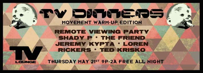 THU MAY 21 | TV DINNER- RESIDENTS NIGHT | TV LOUNGE | 2548 GRAND RIVER AVE