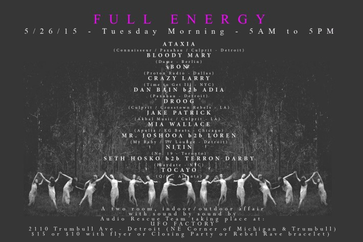 TUE MAY 26 (5AM-5PM) | AUXETIC- FULL ENERGY | UFO FACTORY | 2110 TRUMBULL ST DETROIT MI