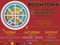 FRI SAT SUN JULY 17 18 19 | BOOMTOWN w: BOOMBOX + MIGUEL MIGS + RAMONA + DJ DARRELL FOXX + NEED & NECESSITY + SAMI + RYAN BAUER | RANCHO DEL RIO | BOND CO