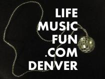 LIFEMUSICFUN.COM DENVER