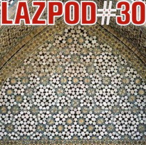 DAMIAN LAZARUS | LAZPOD 30