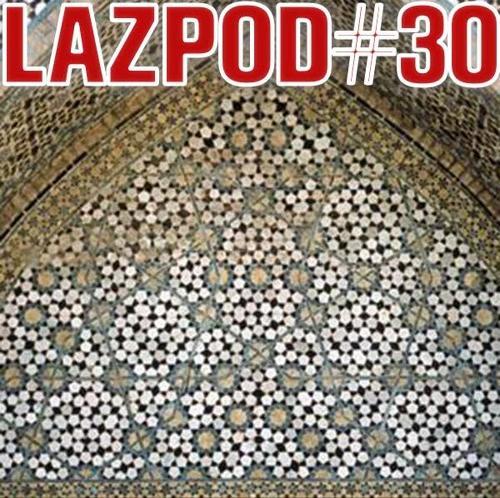 DAMIAN LAZARUS   LAZPOD 30